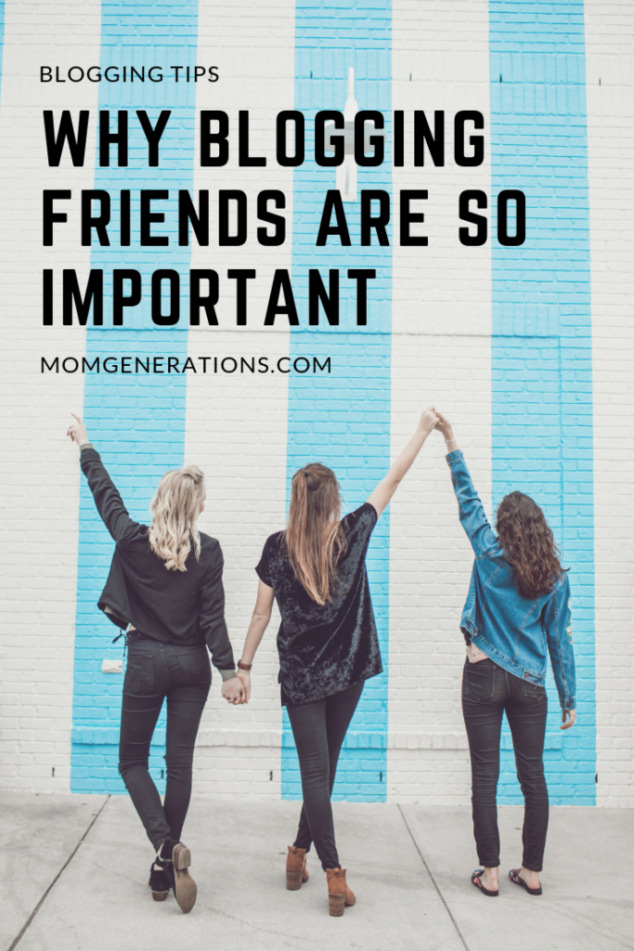 Reasons Why it's SO Important to have a Good Group of Blogging Friends