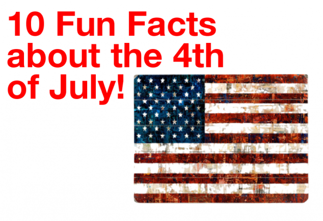 10 Facts about the 4th of July