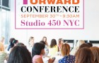 Save the Date for our 3rd Fashion Forward Conference – Sept 30th in NYC!