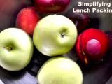 Simplifying Lunch Packing – Getting Gorgeous in the Kitchen