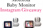 Motorola Baby Monitor INSTAGRAM CONTEST and GIVEAWAY!
