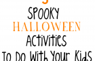Spooky Activities to Do with the Kids