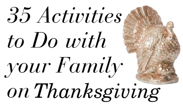35 thanksgiving day activities to do with your family Fun family thanksgiving games