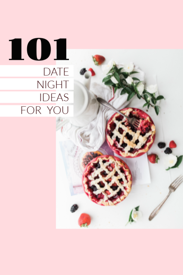 101 Date Night Ideas for You