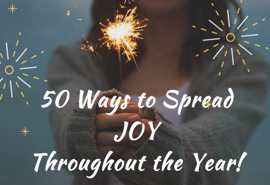 How to Spread Joy