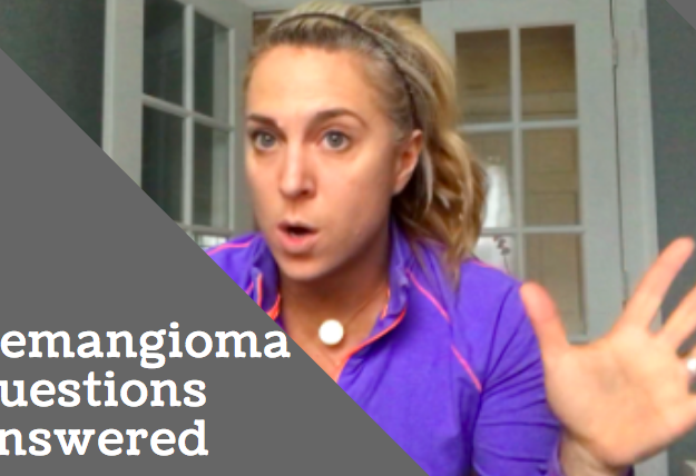 Hemangioma Questions Answered from a Mom Going Through It
