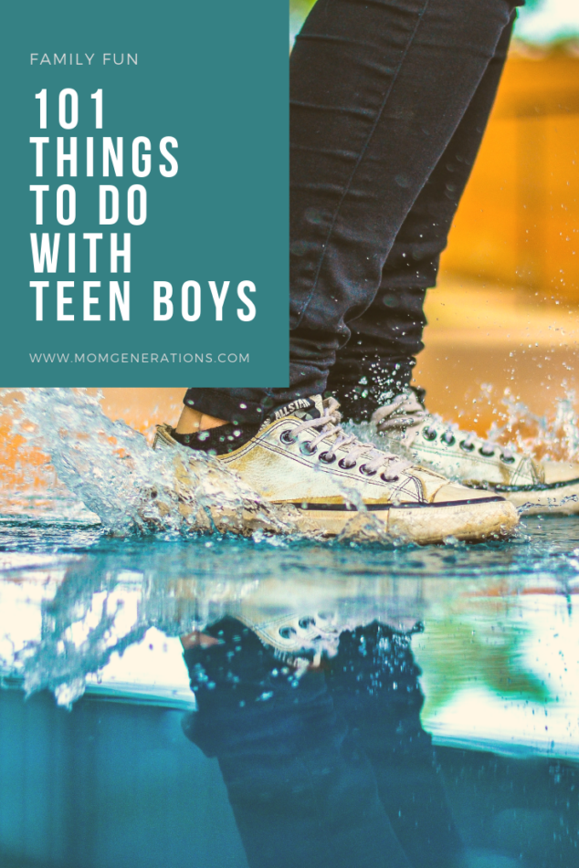 101 Activities To Do With Teens Mom Generations Audrey