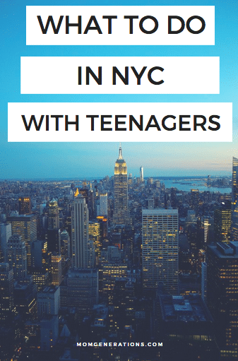 What To Do in NYC with your Teen