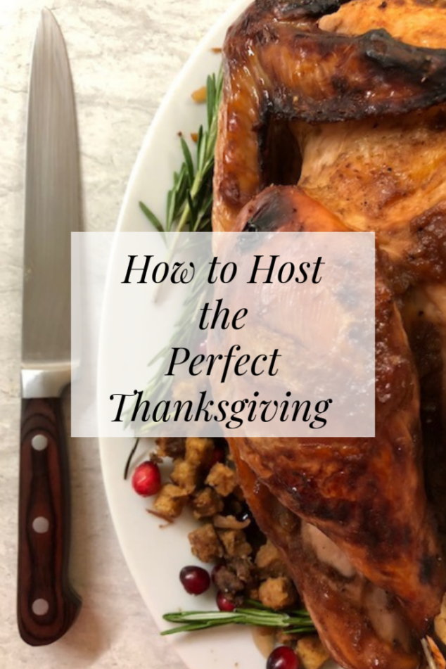 How to Host the Perfect Thanksgiving