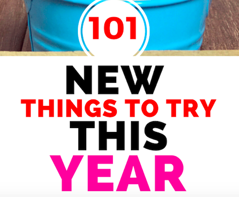 101 New Things To Try This Year