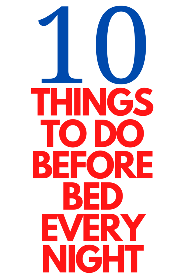 10 Things to Do before bed