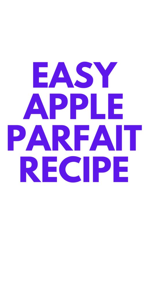 Apple Parfait Recipe