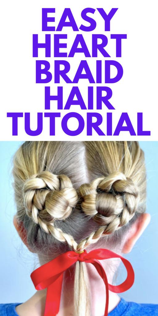 Easy Heart Hair Braid Hairstyle