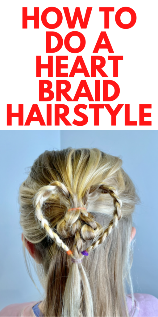 Heart Braid Hairstyles for Valentine's Day