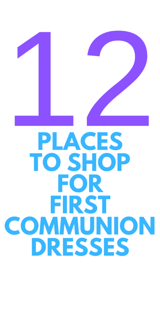 WHERE TO SHOP FOR FIRST COMMUNION DRESSES