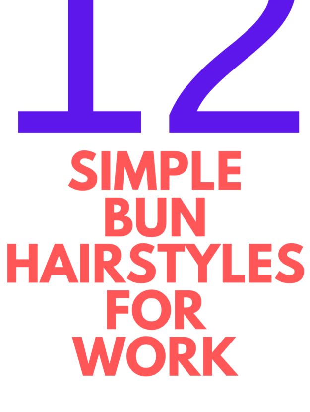bun hairstyles for work