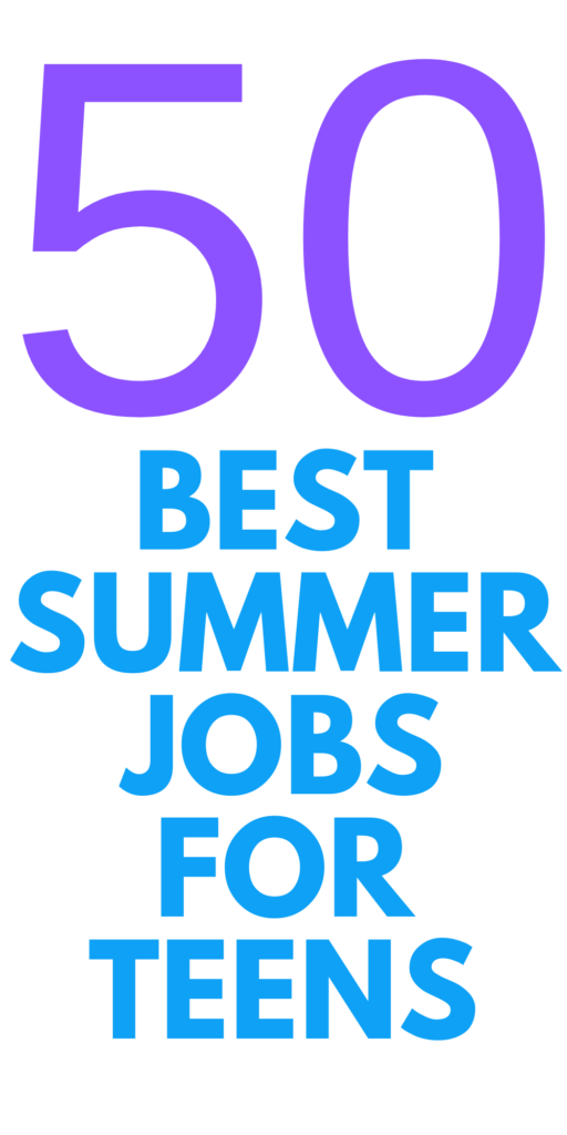 Best Summer Jobs for Teens
