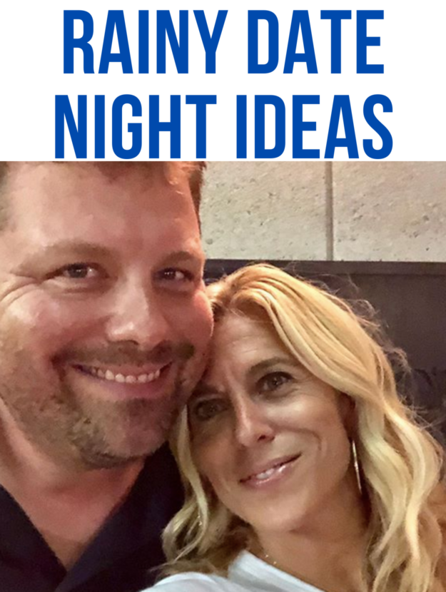 RAINY DATE NIGHT IDEAS