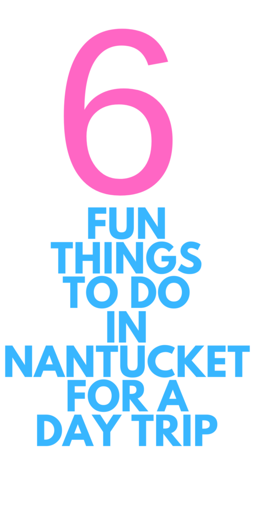 Fun Things To Do in Nantucket for the Day