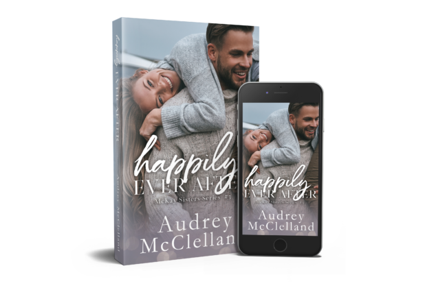 Happily Ever After by Audrey McClelland