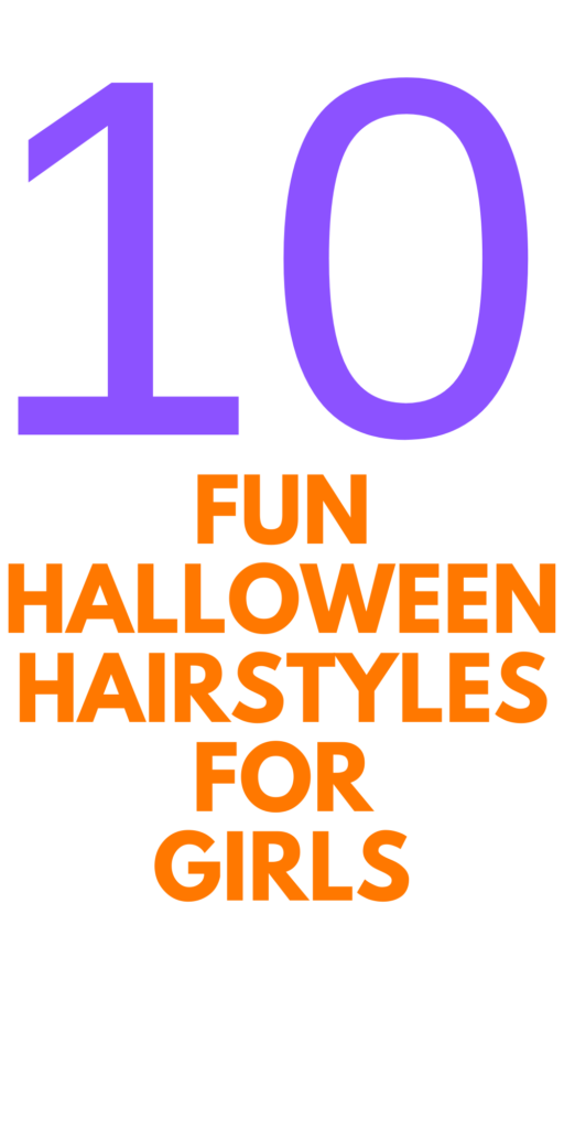 10 FUN Halloween Hairstyles for Girls